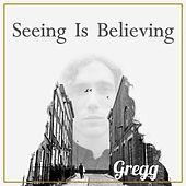 Thumbnail for the Greg G - Seeing Is Believing link, provided by host site