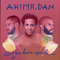 Thumbnail for the Ah! Mr. Dan - #Sejabemvinda link, provided by host site