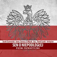 Thumbnail for the Jacek Szymanski - Sen o niepodległej. Pieśni patriotyczne link, provided by host site