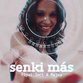 Thumbnail for the Papai Joci - Senki Más link, provided by host site
