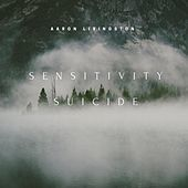 Thumbnail for the Aaron Livingston - Sensitivity Suicide link, provided by host site