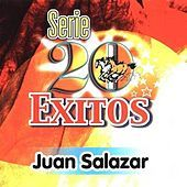Thumbnail for the Juan Salazar - Serie 20 Exitos link, provided by host site