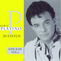Thumbnail for the José José - Serie Platino 20 Exitos - Vol. 2 link, provided by host site