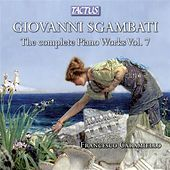 Thumbnail for the Francesco Caramiello - Sgambati: The Complete Piano Works, Vol. 7 link, provided by host site