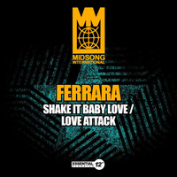 Thumbnail for the Ferrara - Shake It Baby Love / Love Attack link, provided by host site