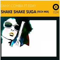 Thumbnail for the Dany Cohiba - Shake Shake Suga [Tech Mix] link, provided by host site