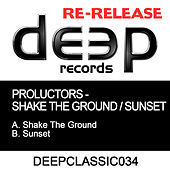 Thumbnail for the Proluctors - Shake The Ground / Sunset link, provided by host site