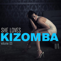 Thumbnail for the Sushiraw - She Loves Kizomba, Vol. 3 link, provided by host site