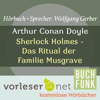 Thumbnail for the Sir Arthur Conan Doyle - Sherlock Holmes - Das Ritual der Familie Musgrave link, provided by host site