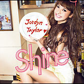 Thumbnail for the Jordyn Taylor - Shine link, provided by host site