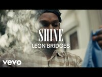 Thumbnail for the Leon Bridges - Shine (Coming Home Visual Playlist) link, provided by host site