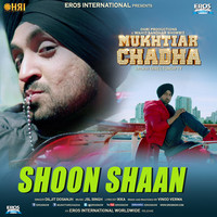 "Thumbnail for the JSL Singh - Shoon Shaan (From ""Mukhtiar Chadha"") link, provided by host site"