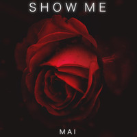 Thumbnail for the Mai - Show Me link, provided by host site