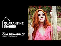 Thumbnail for the Caylee Hammack - Shows Us A Day In Her Life | Quarantine Diaries link, provided by host site