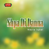 Thumbnail for the Nazia Iqbal - Shpa Di Danna link, provided by host site