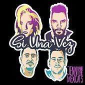 Thumbnail for the Jenny And The Mexicats - Si una Vez link, provided by host site
