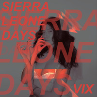 Thumbnail for the Vix - Sierra Leone Days link, provided by host site
