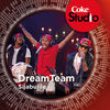 Thumbnail for the Dream Team - Sijabulile (Coke Studio South Africa: Season 1) link, provided by host site