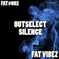 Thumbnail for the Outselect - Silence link, provided by host site