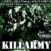 Thumbnail for the Killarmy - Silent Weapons For Quiet Wars link, provided by host site