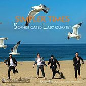 Thumbnail for the Sophisticated Lady Jazz Quartet - Simpler Times link, provided by host site