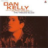 Thumbnail for the Dan Kelly - Sing the Tabloid Blues link, provided by host site
