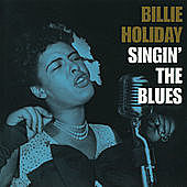 Thumbnail for the Billie Holiday - Singin' The Blues (Reissue) link, provided by host site