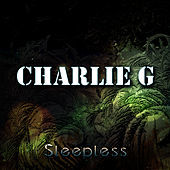 Thumbnail for the Charlie G - Sleepless link, provided by host site