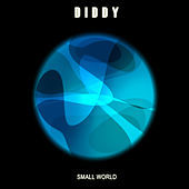 Thumbnail for the Diddy - Small World link, provided by host site