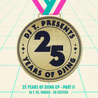 Thumbnail for the DJ T. - So Excited 25 Years of DJing link, provided by host site