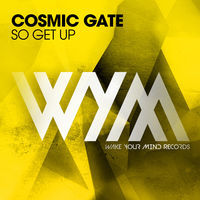 Thumbnail for the Cosmic Gate - So Get Up (Radio Edit) link, provided by host site