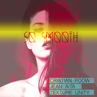 Thumbnail for the Cristian Poow - So Smooth link, provided by host site