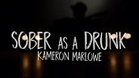 Thumbnail for the Kameron Marlowe - Sober as a Drunk (Lyric Video) link, provided by host site