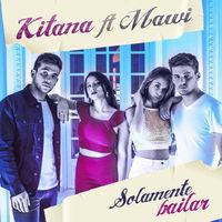 Thumbnail for the Kitana - Solamente Bailar link, provided by host site