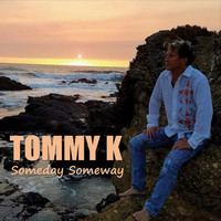 Thumbnail for the Tommy K - Someday Someway link, provided by host site