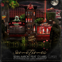Thumbnail for the Sean Aaron - Sometimes link, provided by host site