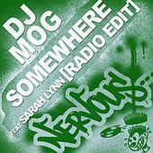 Thumbnail for the DJ Mog - Somewhere link, provided by host site