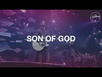 Thumbnail for the Hillsong Worship - Son Of God link, provided by host site
