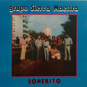 Thumbnail for the Grupo Sierra Maestra - Sonerito link, provided by host site