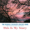 Thumbnail for the Harding University Concert Choir - Songs of Fanny J. Crosby - This Is My Story link, provided by host site