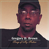 Thumbnail for the Gregory Brown - Songs of My Father link, provided by host site