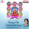 Thumbnail for the B K Sumitra - Songs on Ashtalakshmi link, provided by host site