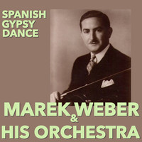 Thumbnail for the Marek Weber & His Orchestra - Spanish Gypsy Dance link, provided by host site