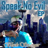 Thumbnail for the Black Stranger - Speak No Evil link, provided by host site
