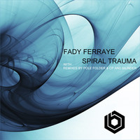 Thumbnail for the Fady Ferraye - Spiral Trauma link, provided by host site