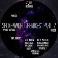 Thumbnail for the Cristhian Hoffmann - SpokenWord (Remixes) Part 2 link, provided by host site