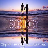 Thumbnail for the Sqooby - Spring Love link, provided by host site