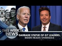 Thumbnail for the Garbage - Statue of G7 Leaders, Biden's First Overseas Trip as POTUS: This Week's News   Tonight Show link, provided by host site