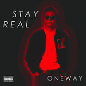 Thumbnail for the One Way - Stay Real link, provided by host site
