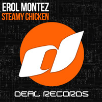 Thumbnail for the Erol Montez - Steamy Chicken link, provided by host site